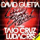 Little Bad Girl (feat.Taio Cruz & Ludacris) [Instrumental version]