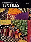 img - for Introduccion a los textiles/ Introduction to Textiles (Spanish Edition) book / textbook / text book