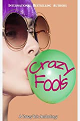 Crazy Fools: A Crazy Ink Anthology Paperback