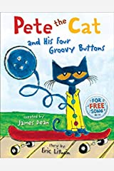 Pete the Cat and His Four Groovy Buttons Kindle Edition