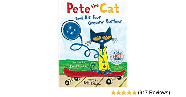 4fd6d754ec Pete the Cat and His Four Groovy Buttons - Kindle edition by Eric ...