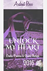 Unlock My Heart 2016 Kindle Edition