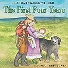 The First Four Years: Little House, Book 9 Hörbuch von Laura Ingalls Wilder Gesprochen von: Cherry Jones