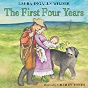 The First Four Years: Little House, Book 9 | Laura Ingalls Wilder