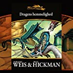 Dragens hemmelighed (Drageskibe 3) | Margaret Weis,Tracy Hickman
