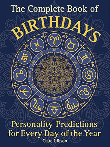 The Finished Book of Birthdays: Personality Predictions for Every Day of the Year