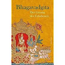 Bhagavadgita - Der Gesang des Erhabenen (German Edition)