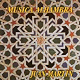 Musica Alhambra by Juan Martin