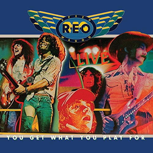 REO Speedwagon - You Get What You Play For (180 Gram Audiophile Blue Vinyl/Limited Anniversary Edition/Gatefold Cover_