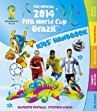 The Official 2014 FIFA World Cup Brazil™ Kids' Handbook, , 1783120770