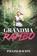 Grandma Rambo Kindle Edition
