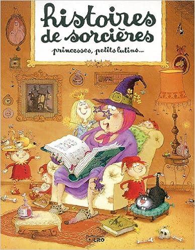 Lire Histoires de sorcières, princesses, petit lutins... epub, pdf