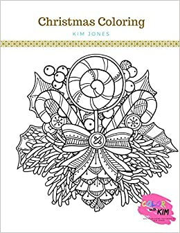 Amazon.com: CHRISTMAS COLORING: A Christmas Coloring Book For Adults ...