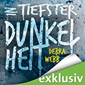 In tiefster Dunkelheit (Faces of Evil 1) | Debra Webb
