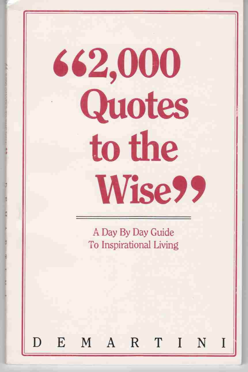2 000 quotes to the wise a day by day guide to inspirational