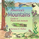 America's Mountains, Marianne D. Wallace, 1555913830