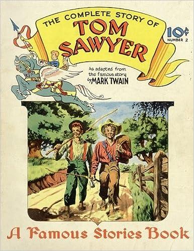 Amazon Com Tom Sawyer Comic Book Famous Stories Book Volume 2