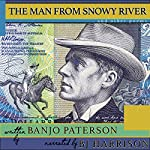 The Man from Snowy River and Other Poems [Classic Tales Edition] | Banjo Paterson