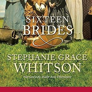 Sixteen Brides Hörbuch