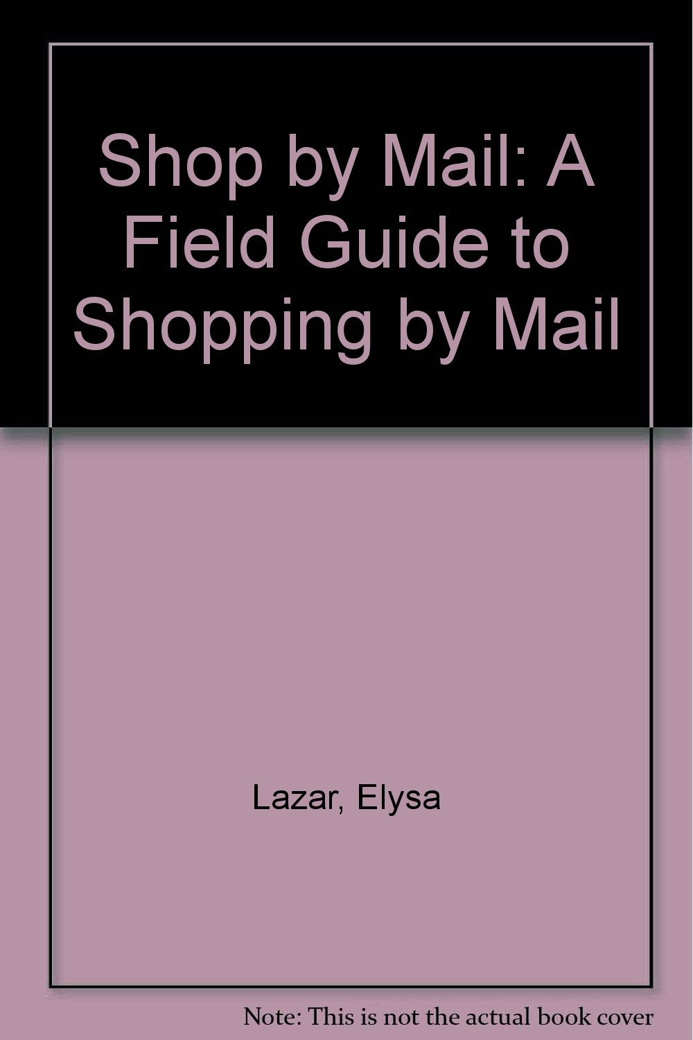 amazon shop by mail a field guide to shopping by mail elysa