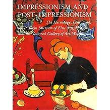 Impressionism and Post-Impressionism: The Hermitage, Lenningrad, the Pushkin Museum. Spl Offer