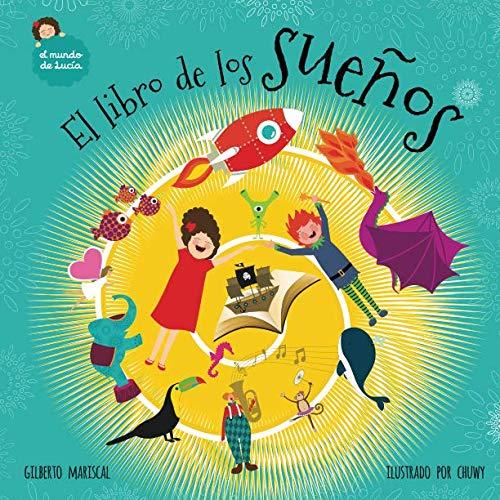 El libro de los sueños (El mundo de Lucía, Band 6)