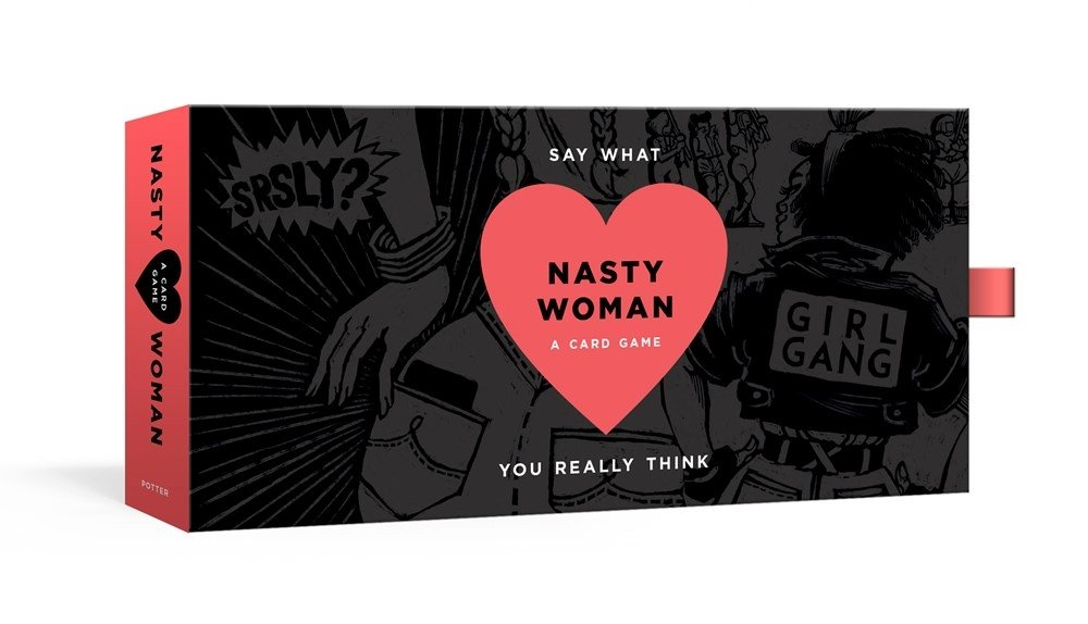 The Nasty Woman Game A Card For Every Feminist Amanda Brinkman Erin K Wilson 9780525576051 Amazon Books