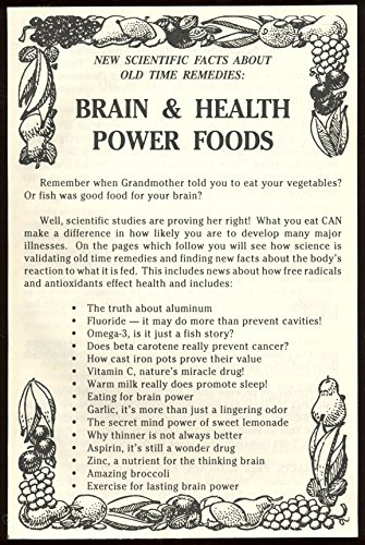 New Scientific Facts About Old Time Remedies: Brain & Health Power Foods