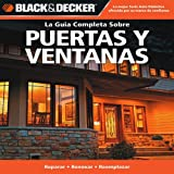 La Guia Completa Sobre Puertas y Ventanas, Creative Publishing International Editors, 1589235487