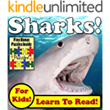 "Children's Book: ""Sharks! Learn About Sharks While Learning To Read - Sharks Photos And Facts Make It Easy!"" (Over 45+ Photos of Sharks)"