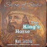 The King's Horse: Shioni of Sheba, Book 2 | Marc Secchia