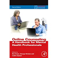 Online Counseling: A Handbook for Mental Health Professionals (Practical Resources...