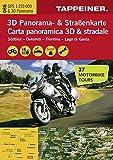 3D Panorama- und Motorradkarte - Südtirol - Dolomiten - Gardasee, Straßenkarte 1:270.000 mit großem 3D Alpenpanorama und Motorrad-Tourentipps (Straßen ... (Straßenkarte / Cartina stradale)