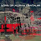 Sons Of Alpha Centauri by Sons Of Alpha Centauri