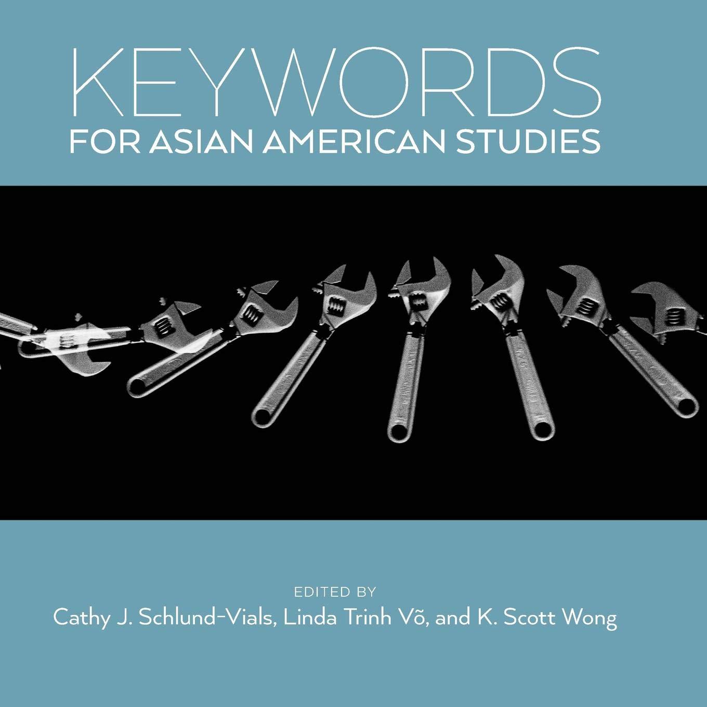 Amazon.com: Keywords for Asian American Studies (9781479803286 ...
