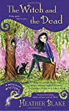 The Witch and the Dead (Wishcraft Mystery)