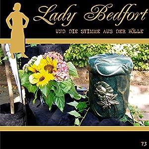 Die Stimme aus der Hölle (Lady Bedfort 73) Hörspiel