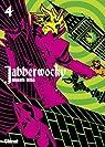 Jabberwocky, tome 4 par Hisa