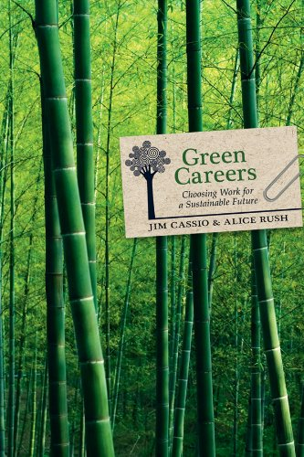 Amazon green careers choosing work for a sustainable future green careers choosing work for a sustainable future by cassio jim rush fandeluxe Choice Image