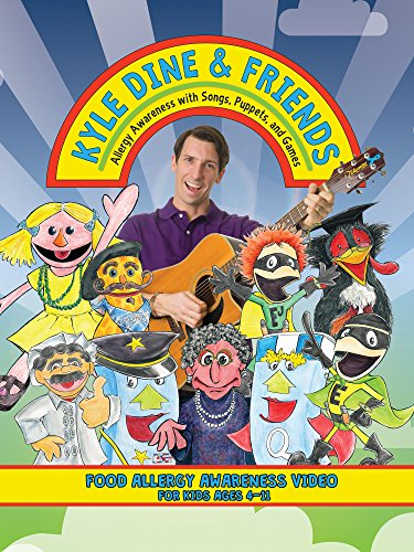 Kyle Dine & Friends - Allergy Awareness with Songs, Puppets, and Games by