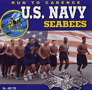 Run to Cadence with the U.S. Navy Seabees by Documentary Recordings