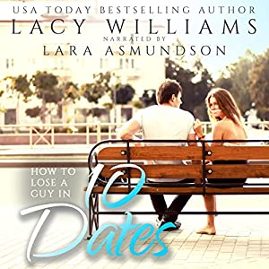 How to Lose a Guy in 10 Dates Audiobook