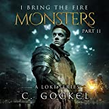 Monsters: I Bring the Fire, Book 2