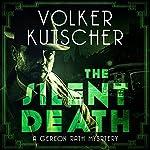 The Silent Death: Gereon Rath, Book 2 | Volker Kutscher