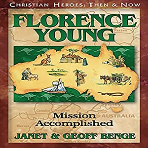 Florence Young: Mission Accomplished Hörbuch