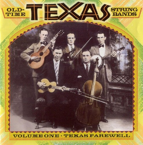 Old-Time Texas String Bands, Volume One