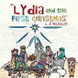 ''Lydia and the First Christmas'', L. J. Heltsley, 1493101226