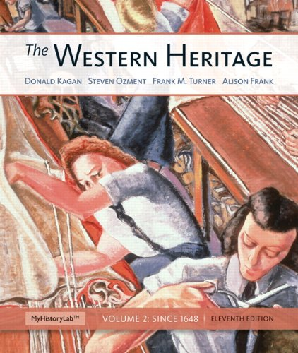 The Western Heritage: Volume 2 Plus NEW MyHistoryLab with eText -- Access Card Package (11th Edition)