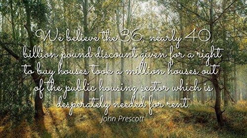 John Prescott - Famous Quotes Laminated POSTER PRINT 24x20 -