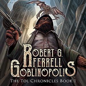 Goblinopolis Audiobook
